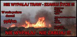 STOP POŻAROM TRAW !!!